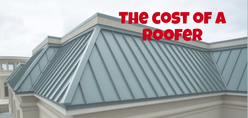 The cost of a roofer